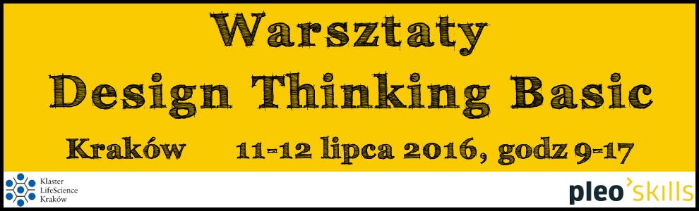 Warsztaty Design Thinking Basic | 11-12.07.2016