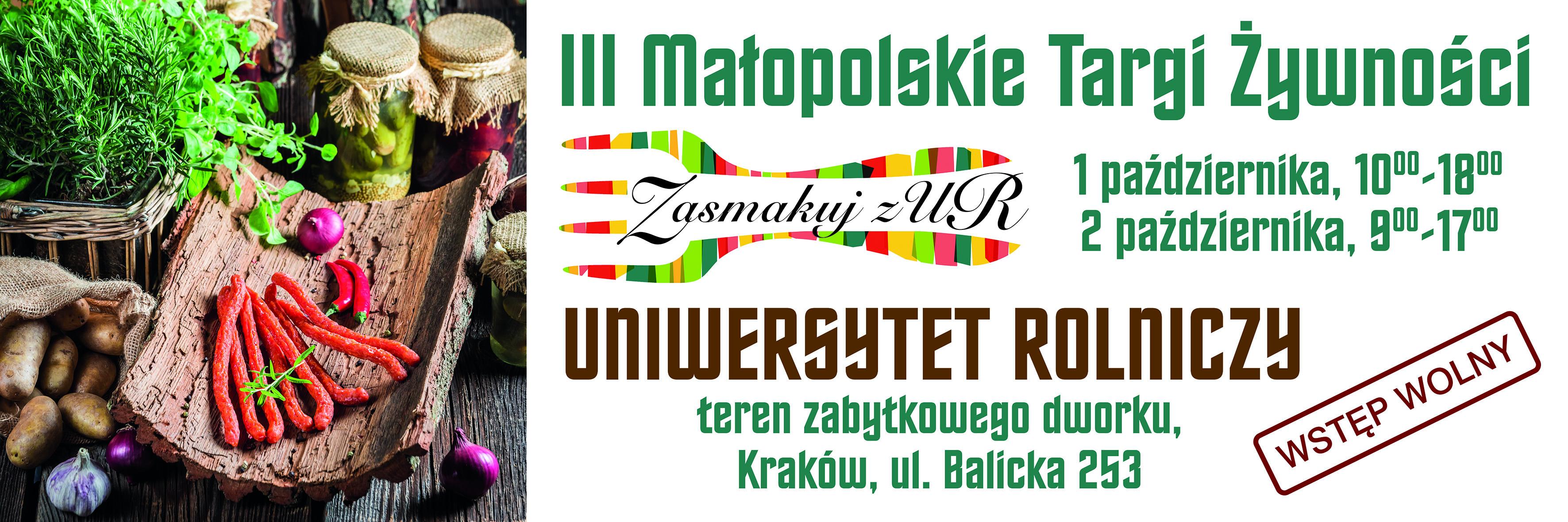 """III Małopolskie Targi Żywności """"Zasmakuj z UR"""""""