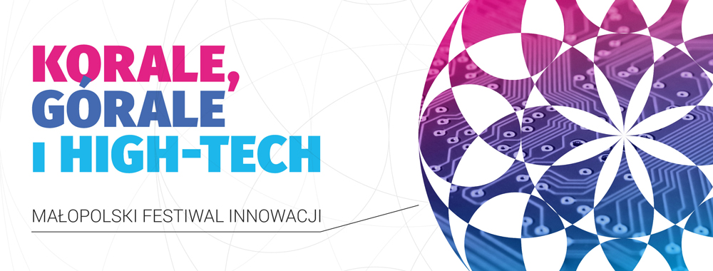 Małopolski Festiwal Innowacji 2017