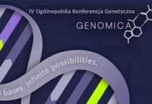 """IV Ogólnopolska Konferencja Genetyczna """"Genomica"""""""