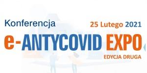 Spotkaj Ekspertów, nawiąż kontakty! Konferencja e-ANTYCOVID EXPO II