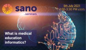 Sano Seminars: What is medical education informatics?